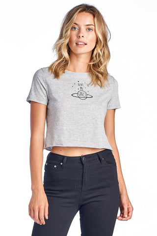 "Women's Short Sleeve Crewneck Graphic ""Give Me Space"" Crop T-Shirt"