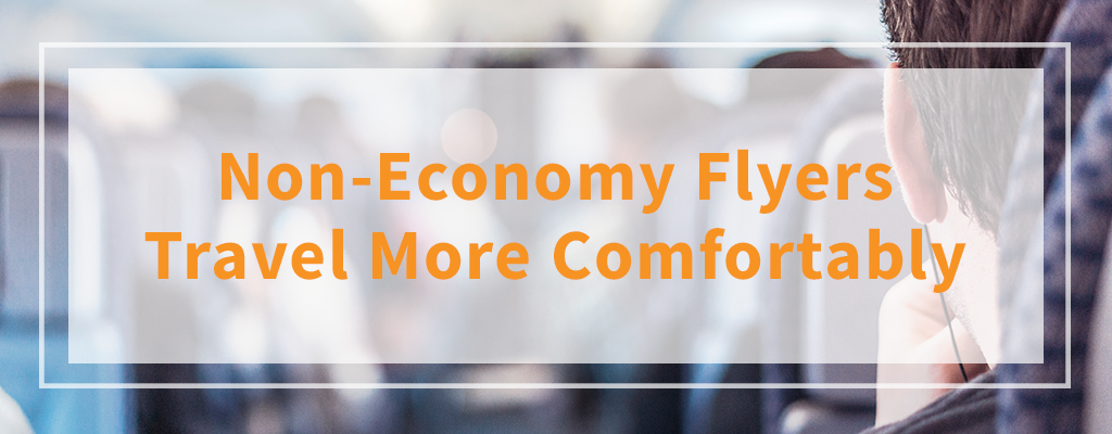 Non-Economy Flyers Travel More Comfortably