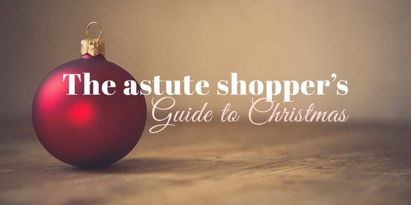 The Astute Shopper's Guide to Christmas