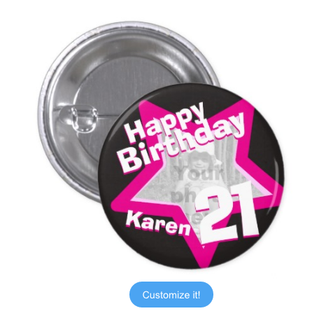 21st Birthday Photo Fun Hot Pink Badge