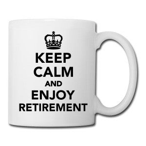 Keep Calm & Enjoy Retirement Mug