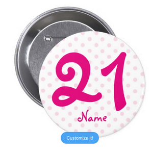 21st Pink White Polka Dot Badge (10 pcs)