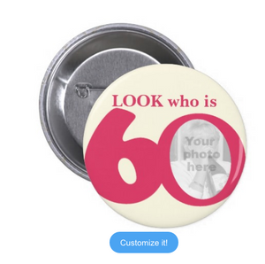 Look who is 60 photo Badge (10 pcs)
