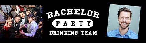 Bachelor Drinking Team Banner