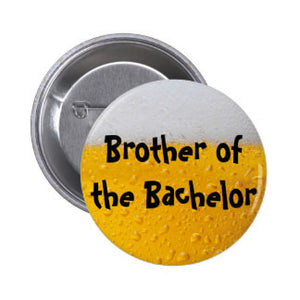 Brother Of The Bachelor Badge (10 pcs)