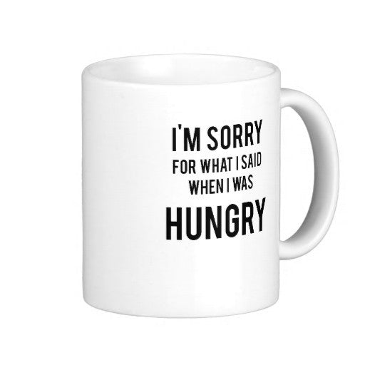 Funny Apologetic Tee For The Hungry Coffee Mug