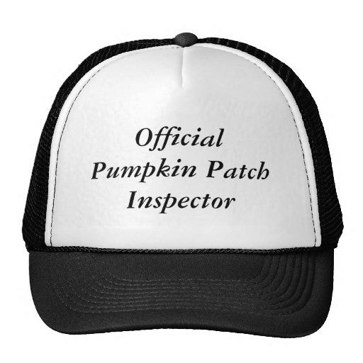 Official Pumpkin Patch Inspector Trucker Hat