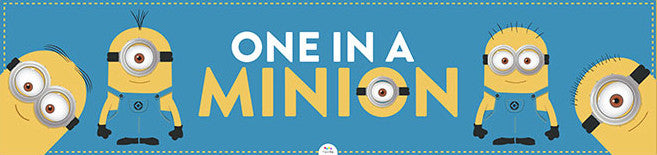 One In A Minion Banner