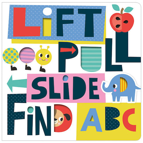 Lift, Pull, Slide and Find ABC