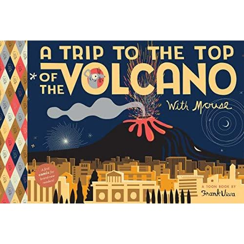 A Trip To the Top of the Volcano with Mouse (TOON Level 1)(Hardcover)