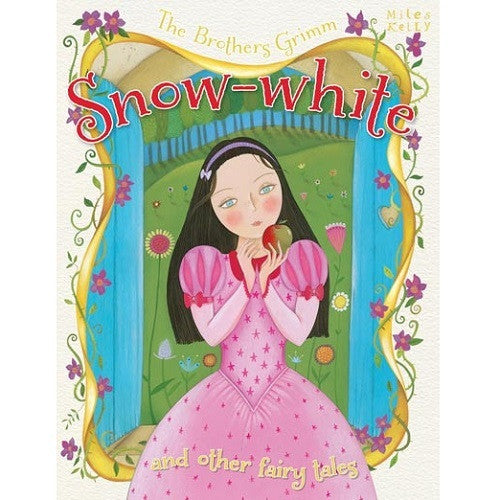 Snow-White and Other Fairy Tales