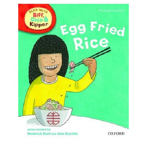 Biff Chip Kipper: Egg Fried Rice (P: Level 5)