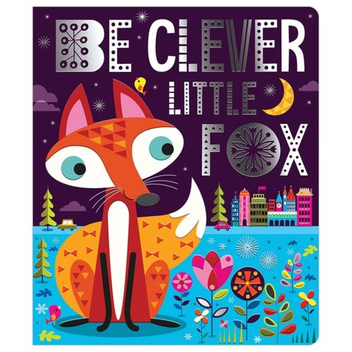 Be Clever Little Fox
