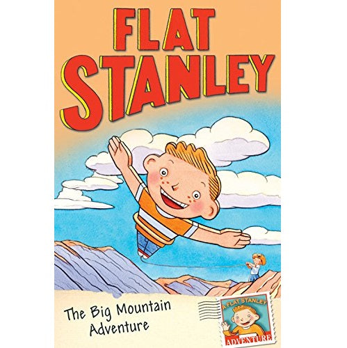 Flat Stanley - Stanley the Big Mountain Adventure (#7)
