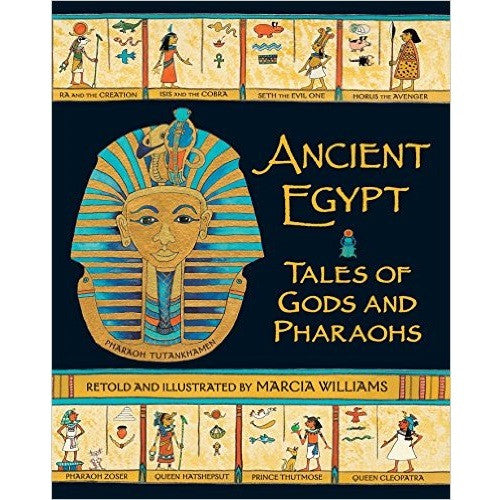 Ancient Egypt Tales of Gods and Pharaohs