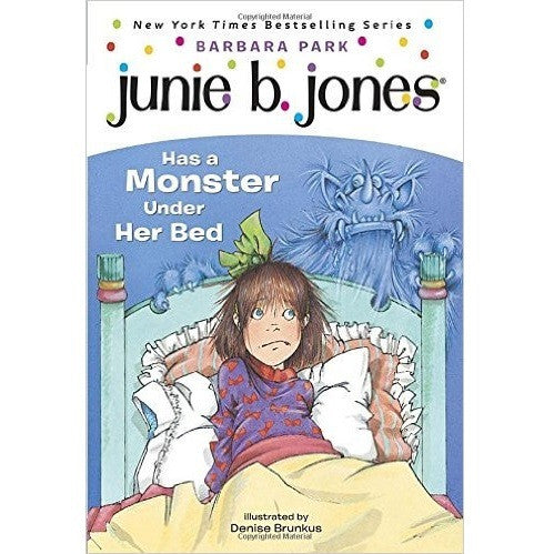 Junie B. Jones Has a Monster Under Her Bed