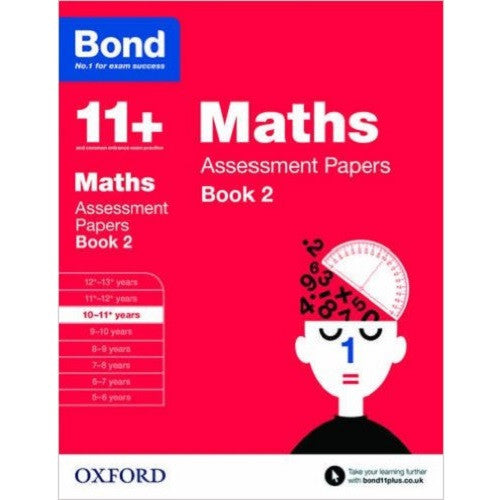 Bond Maths Assessment Papers 10-11+ Years Book 2