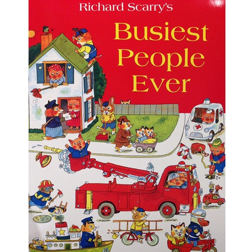 Richard Scarry - Busiest People Ever