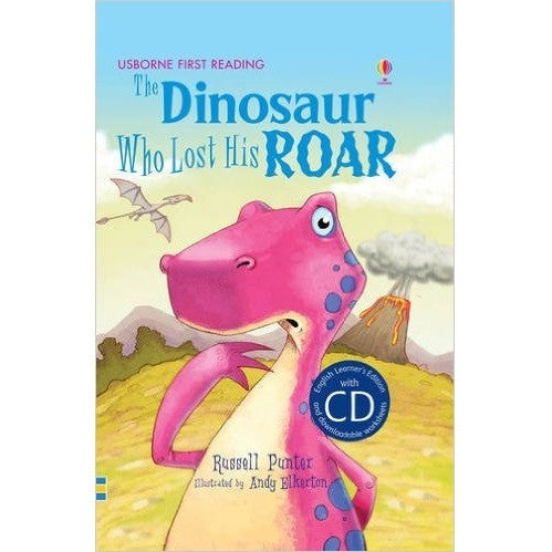 The Dinosaur Who Lost His Roar + CD