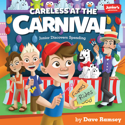 Careless at the Carnival (Spending)  (Teaching Kids How to Win with Money!)