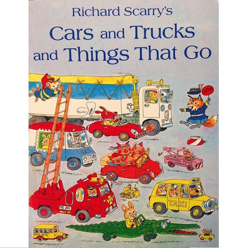 Richard Scarry - Cars and Trucks and Things That Go?