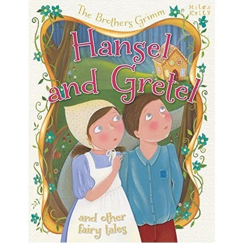 Hansel and Gretel and Other Fairy Tales