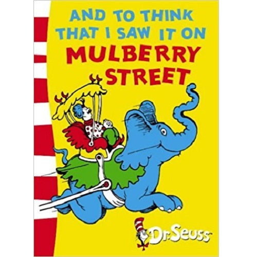 Dr. Seuss and to think that I saw it on Mulberry S (Dr. Suess 20bks Hardcover)