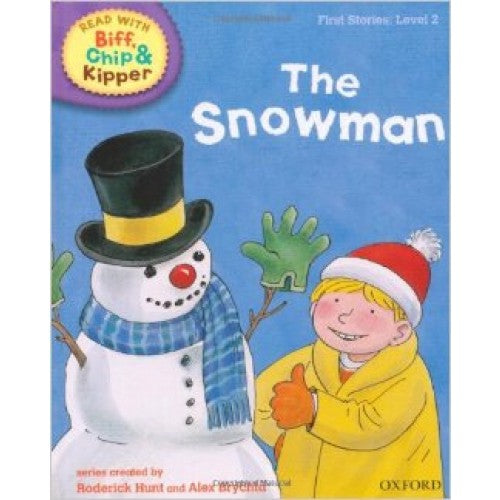 Biff Chip Kipper: The Snowman (S: Level 2)