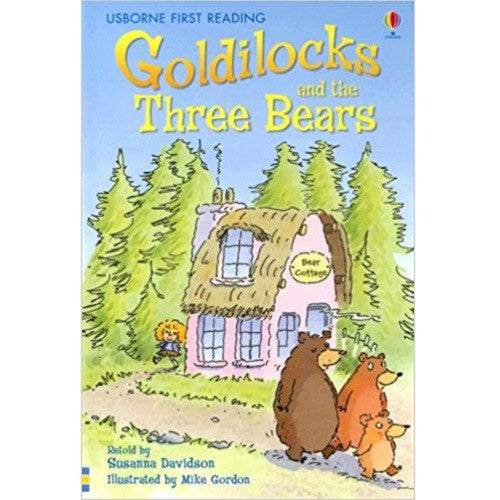 Goldilocks and The Three Bears (First Reading level One)