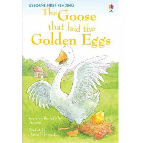 The Goose That Laid The Golden Eggs (First Reading level Two)
