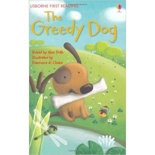 The Greedy Dog (First Reading level One)