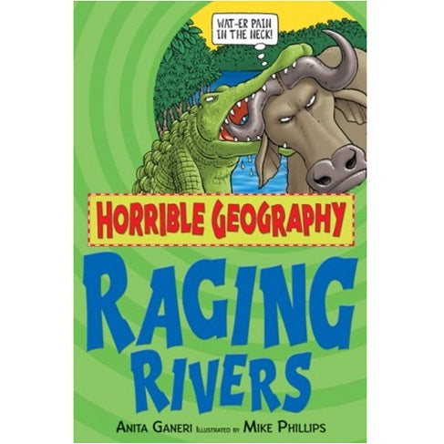 Horrible Geography - Raging Rivers