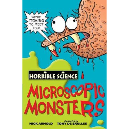 Horrible Science ~ Microscoplc Monsters