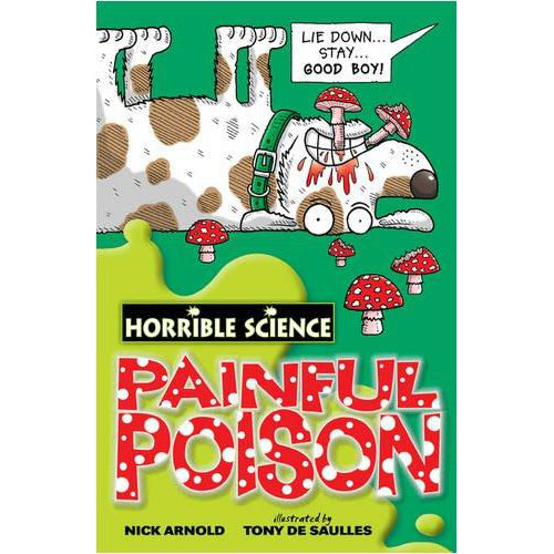 Horrible Science ~ Painful Poison