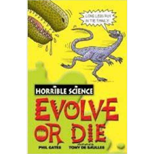 Horrible Science ~ Evolove Or Die