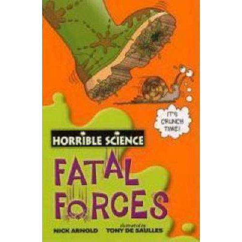 Horrible Science ~ Fatal Forces