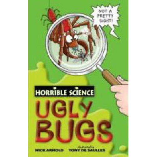 Horrible Science ~ Ugly Bugs