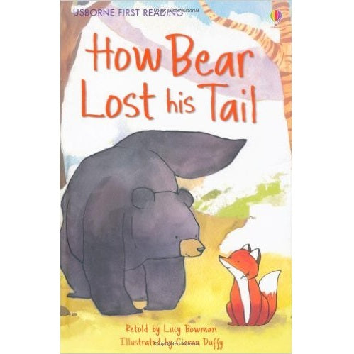 How Bear Lost His Tail (First Reading level Two)