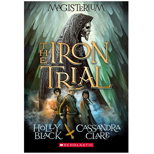Iron Trial (Magisterium, Book 1)