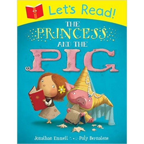 Let's Read!: The Princess and the Pig