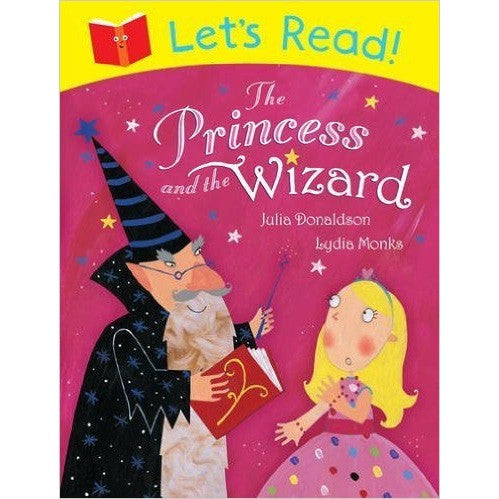 Let's Read!: The Princess and the Wizard