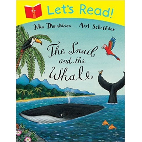 Let's Read!: The Snail and the Whale
