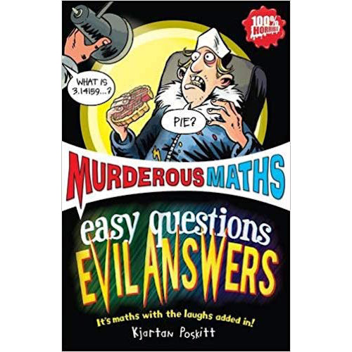 Murderous Maths - Easy Questions Evil Answers