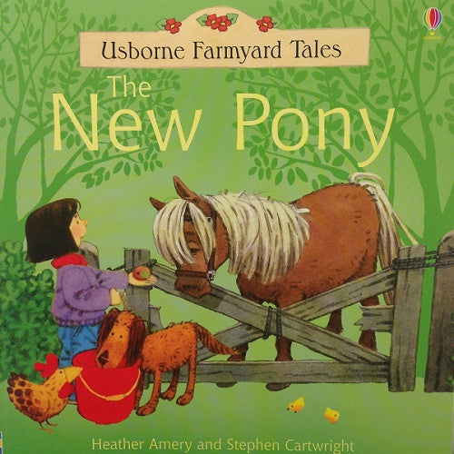Farmyard Tales - The New Pony
