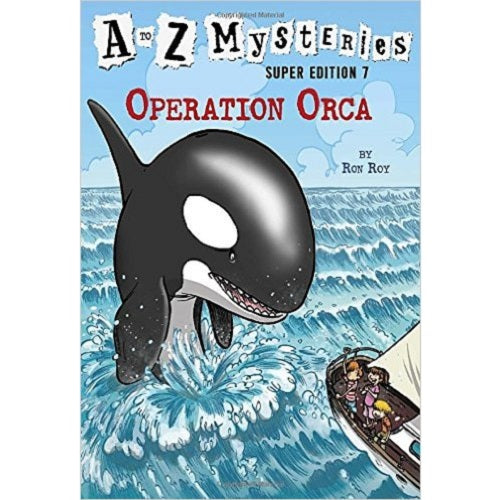 Operation Orca (A to Z Mysteries #7)
