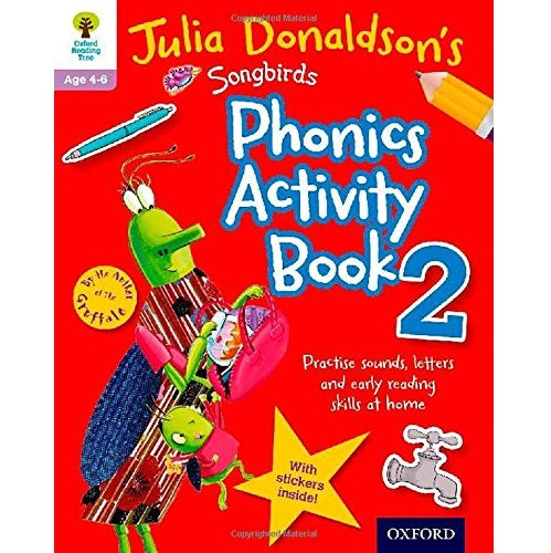 Julia Donaldson's Songbirds Phonics Activity Book 2