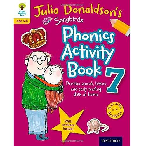 Julia Donaldson's Songbirds Phonics Activity Book 7