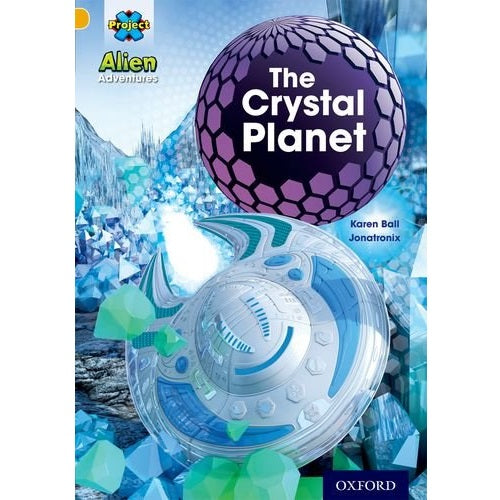 Project X (Series 1) - The Cystal Planet