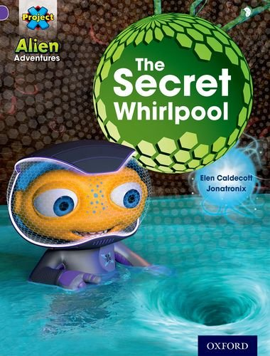 Project X (Series 1) - The secret whirlpool