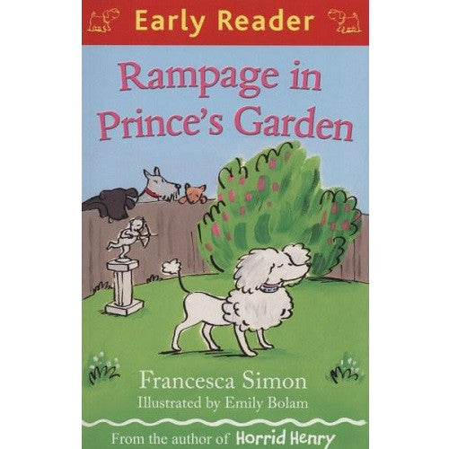 Rampage in Prince's Garden (Early Reader)